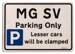 MG SV Car Owners Gift| New Parking only Sign | Metal face Brushed Aluminium MG SV Model